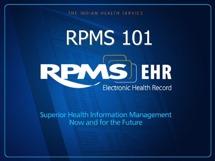 RPMS 101