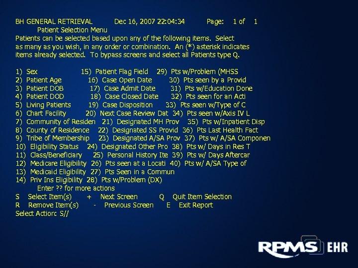 BH GENERAL RETRIEVAL Dec 16, 2007 22: 04: 34 Page: 1 of 1 Patient