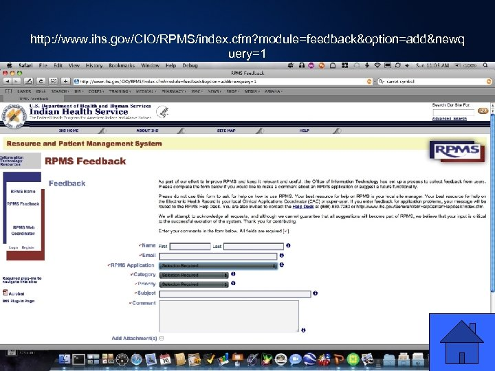 http: //www. ihs. gov/CIO/RPMS/index. cfm? module=feedback&option=add&newq uery=1