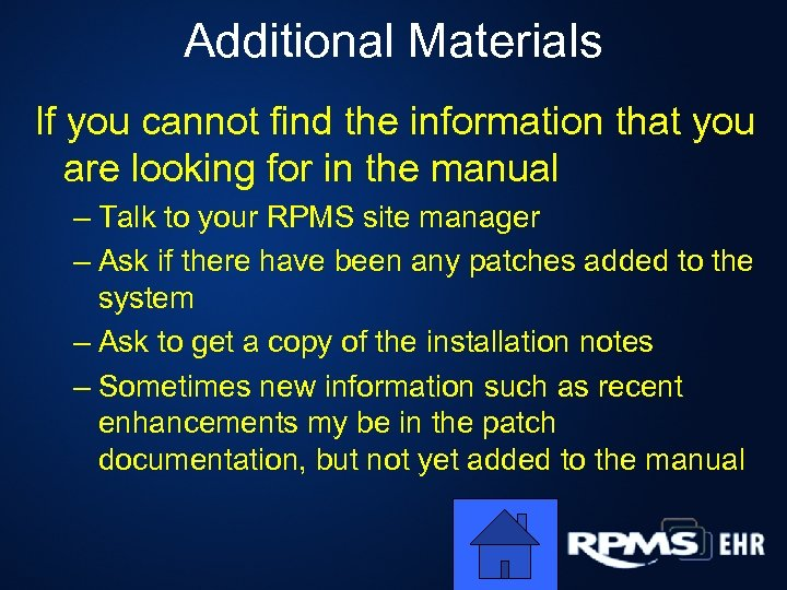 Additional Materials If you cannot find the information that you are looking for in