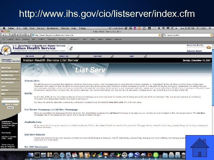 http: //www. ihs. gov/cio/listserver/index. cfm