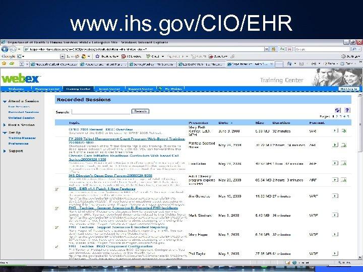 www. ihs. gov/CIO/EHR
