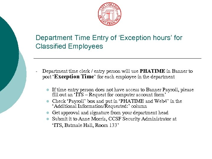 Department Time Entry of 'Exception hours' for Classified Employees - Department time clerk /