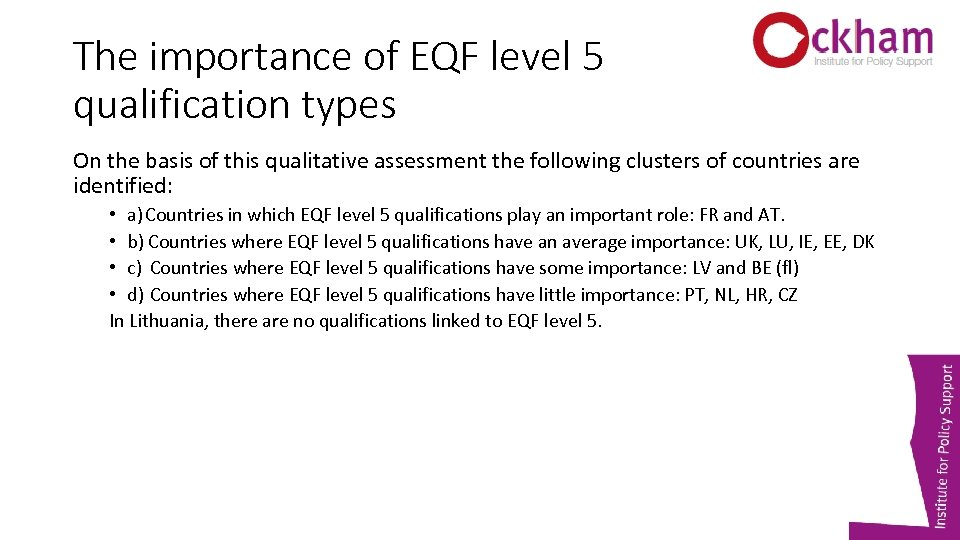 The importance of EQF level 5 qualification types On the basis of this qualitative