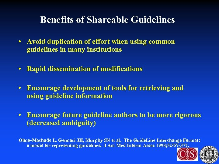 Benefits of Shareable Guidelines • Avoid duplication of effort when using common guidelines in
