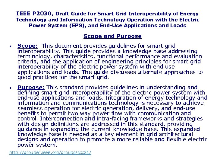 IEEE P 2030, Draft Guide for Smart Grid Interoperability of Energy Technology and Information