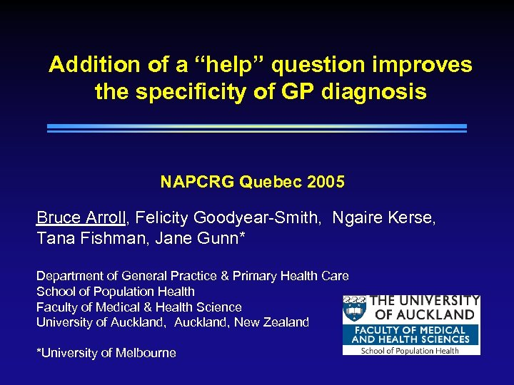 "Addition of a ""help"" question improves the specificity of GP diagnosis NAPCRG Quebec 2005"