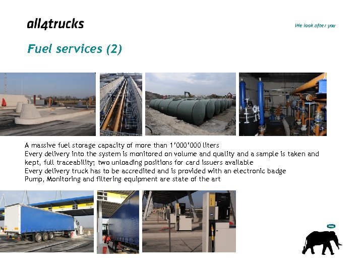 We look after you Fuel services (2) A massive fuel storage capacity of more