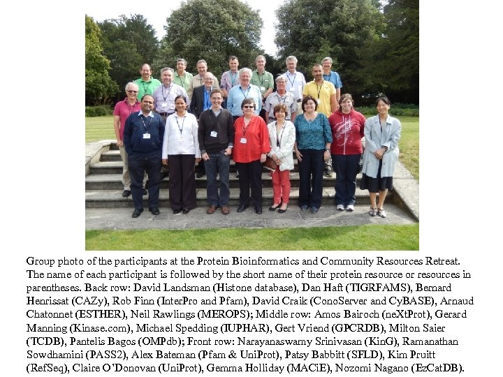 Group photo of the participants at the Protein Bioinformatics and Community Resources Retreat. The