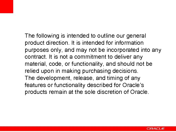 The following is intended to outline our general product direction. It is intended for