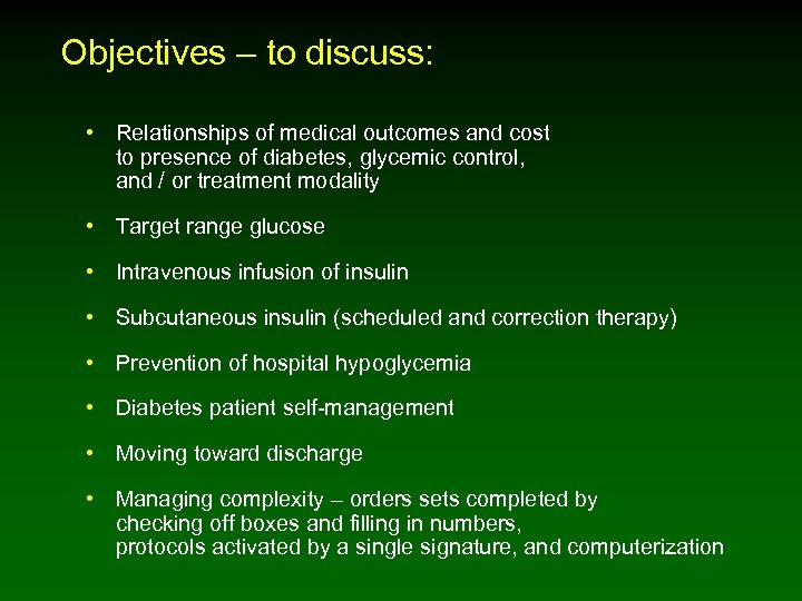 Objectives – to discuss: • Relationships of medical outcomes and cost to presence of