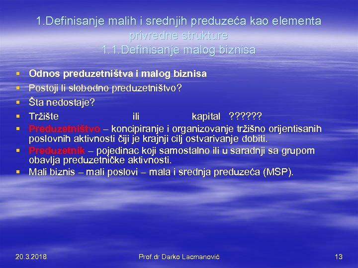 1. Definisanje malih i srednjih preduzeća kao elementa privredne strukture 1. 1. Definisanje malog