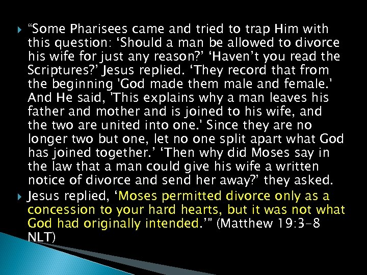"""""""Some Pharisees came and tried to trap Him with this question: 'Should a"""