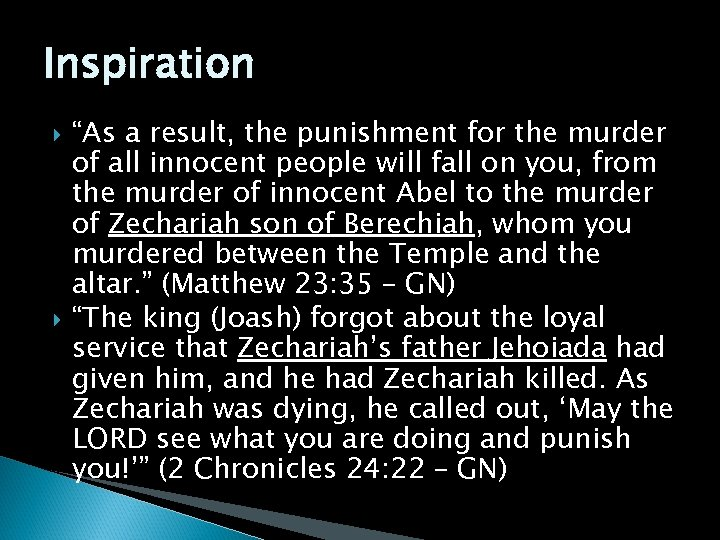 """Inspiration """"As a result, the punishment for the murder of all innocent people will"""