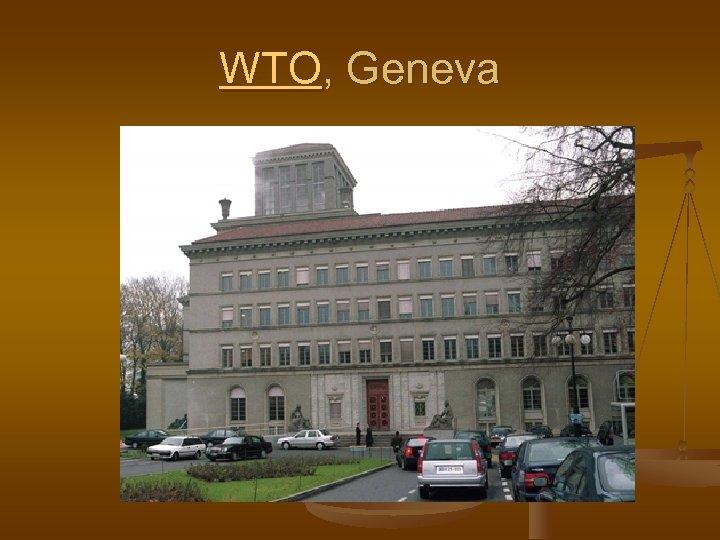 WTO, Geneva