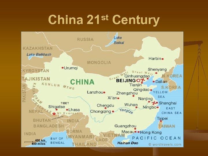 China 21 st Century