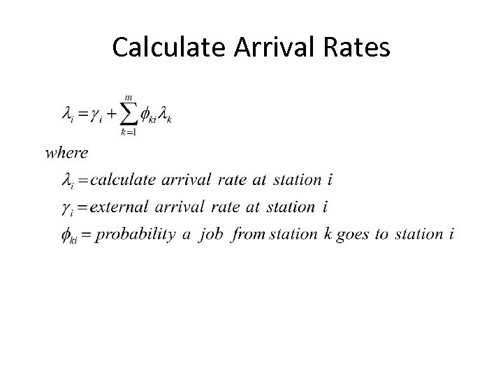 Calculate Arrival Rates