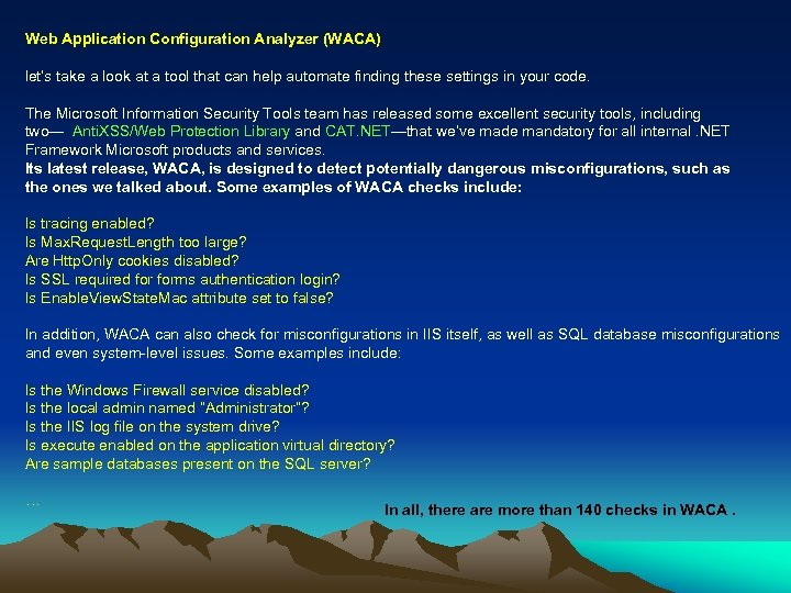 Web Application Configuration Analyzer (WACA) let's take a look at a tool that can