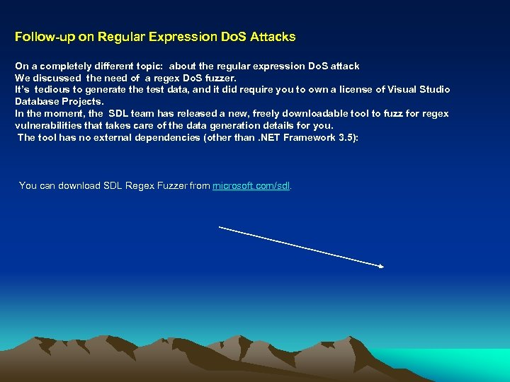 Follow-up on Regular Expression Do. S Attacks On a completely different topic: about the