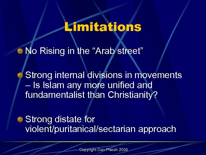 "Limitations No Rising in the ""Arab street"" Strong internal divisions in movements – Is"