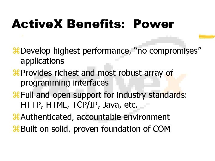 """Active. X Benefits: Power z Develop highest performance, """"no compromises"""" applications z Provides richest"""