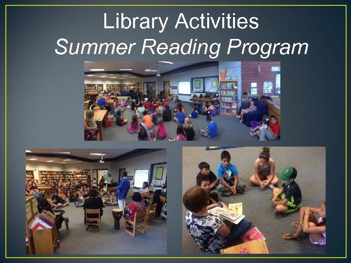 Library Activities Summer Reading Program