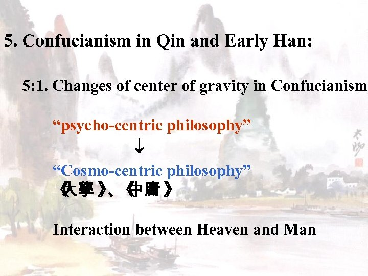 5. Confucianism in Qin and Early Han: 5: 1. Changes of center of gravity