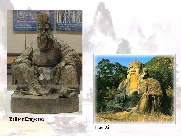 Yellow Emperor Lao Zi