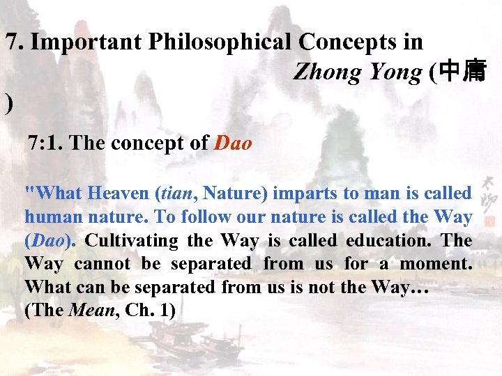7. Important Philosophical Concepts in Zhong Yong (中庸 ) 7: 1. The concept of