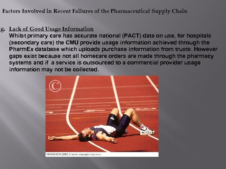 Factors Involved in Recent Failures of the Pharmaceutical Supply Chain g. Lack of Good
