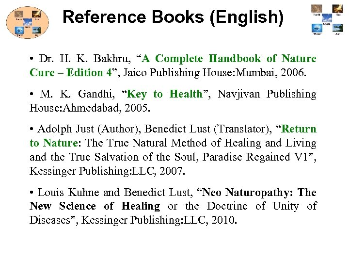 "Reference Books (English) • Dr. H. K. Bakhru, ""A Complete Handbook of Nature Cure"