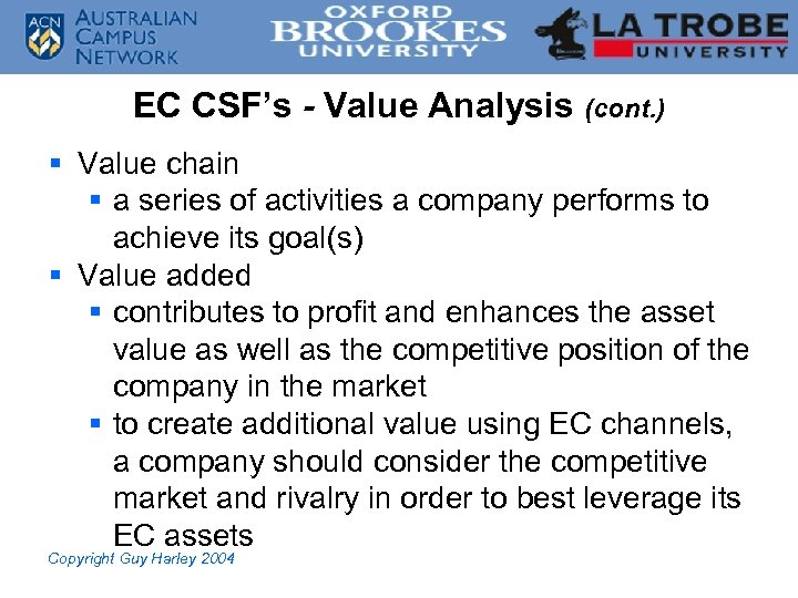 EC CSF's - Value Analysis (cont. ) § Value chain § a series of