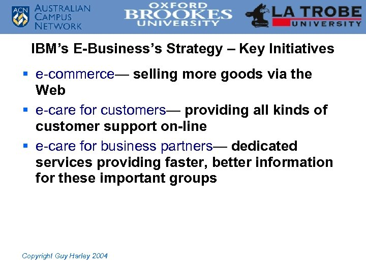 IBM's E-Business's Strategy – Key Initiatives § e-commerce— selling more goods via the Web