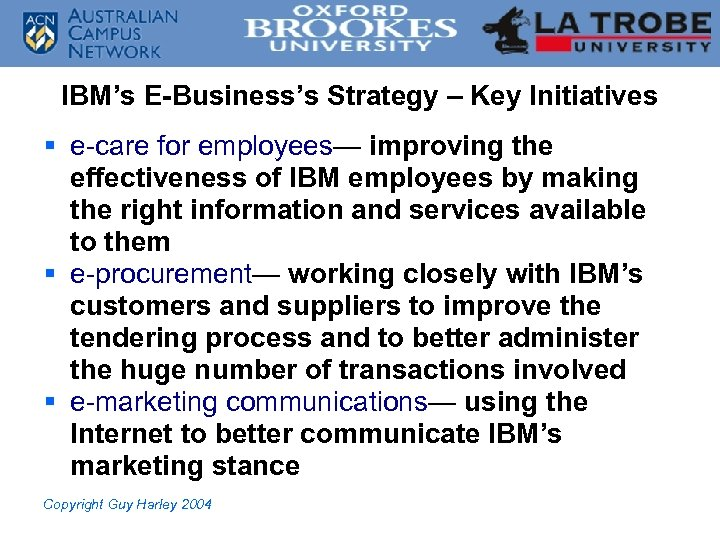 IBM's E-Business's Strategy – Key Initiatives § e-care for employees— improving the effectiveness of