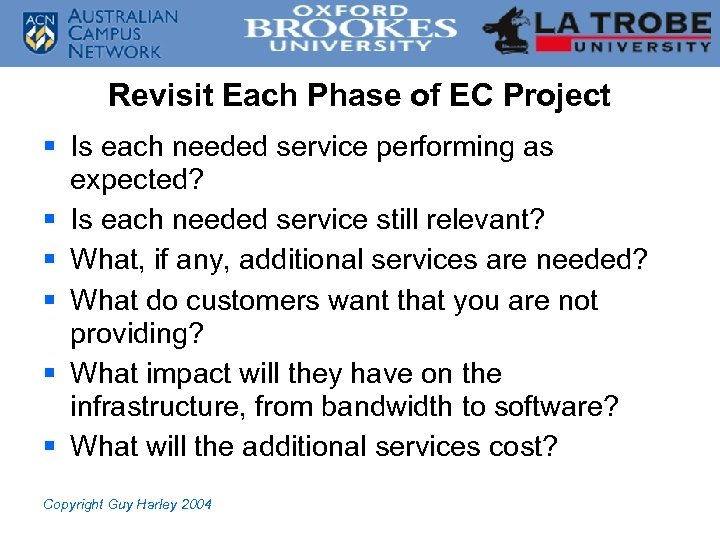 Revisit Each Phase of EC Project § Is each needed service performing as expected?