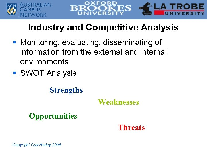 Industry and Competitive Analysis § Monitoring, evaluating, disseminating of information from the external and
