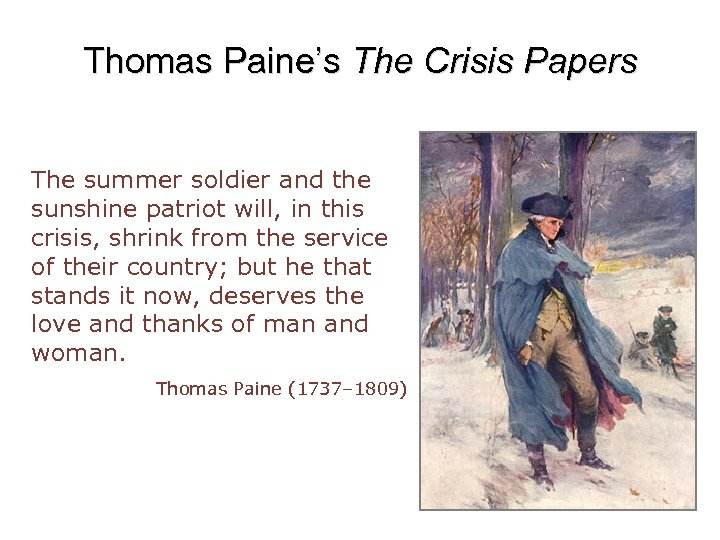 Thomas Paine's The Crisis Papers The summer soldier and the sunshine patriot will, in