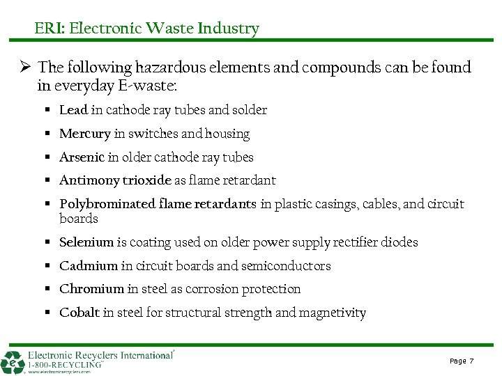 ERI: Electronic Waste Industry Ø The following hazardous elements and compounds can be found