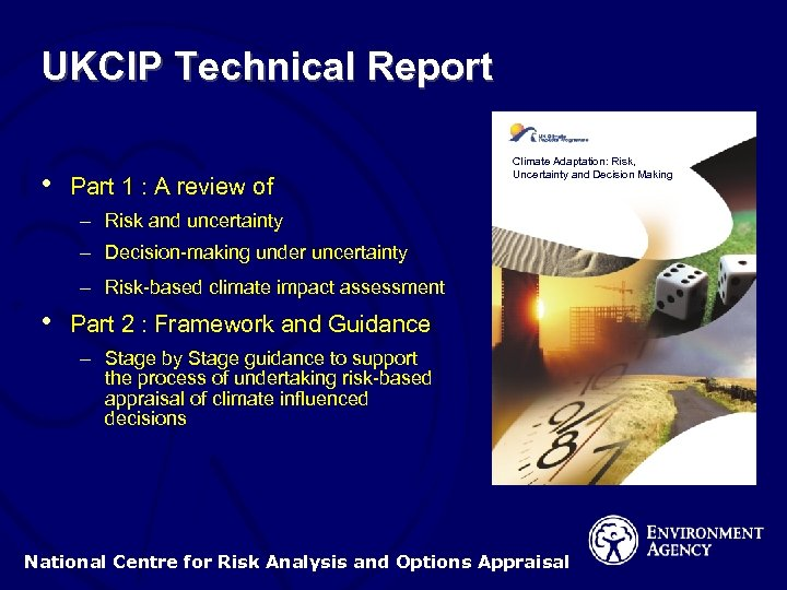 UKCIP Technical Report • Part 1 : A review of Climate Adaptation: Risk, Uncertainty