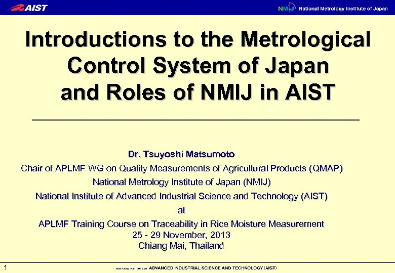 Introductions to the Metrological Control System of Japan and Roles of NMIJ in AIST