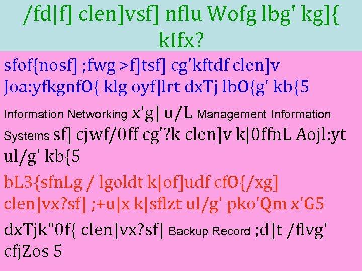 /fd|f] clen]vsf] nflu Wofg lbg' kg]{ k. Ifx? sfof{nosf] ; fwg >f]tsf] cg'kftdf clen]v