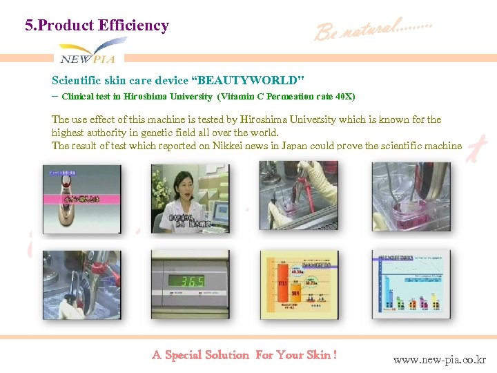 "5. Product Efficiency tural. . Be na Scientific skin care device ""BEAUTYWORLD"
