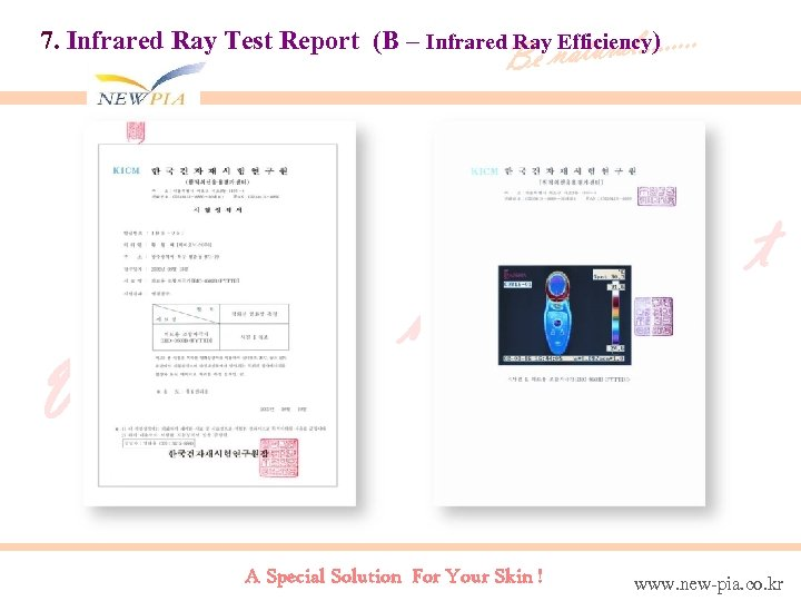 7. Infrared Ray Test Report (B – Infrared Ray Efficiency. ). . . atural.