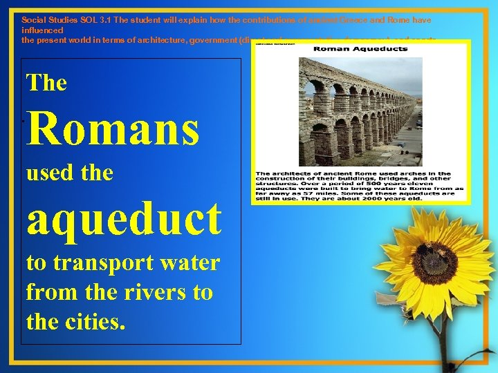Social Studies SOL 3. 1 The student will explain how the contributions of ancient