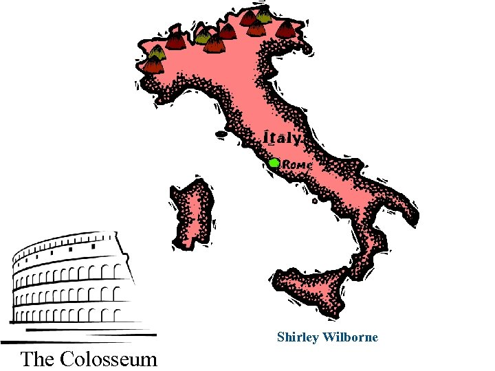 Shirley Wilborne The Colosseum