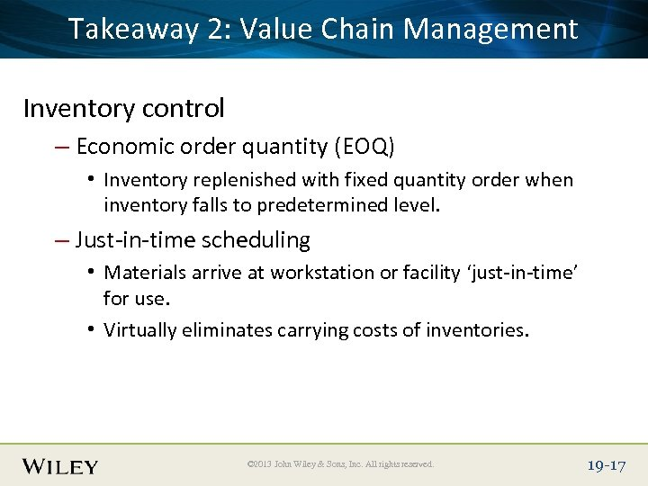 Place Slide Title Text Here Takeaway 2: Value Chain Management Inventory control – Economic