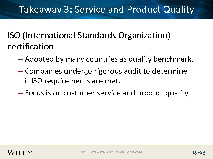 Place Slide Title Service and Product Quality Takeaway 3: Text Here ISO (International Standards
