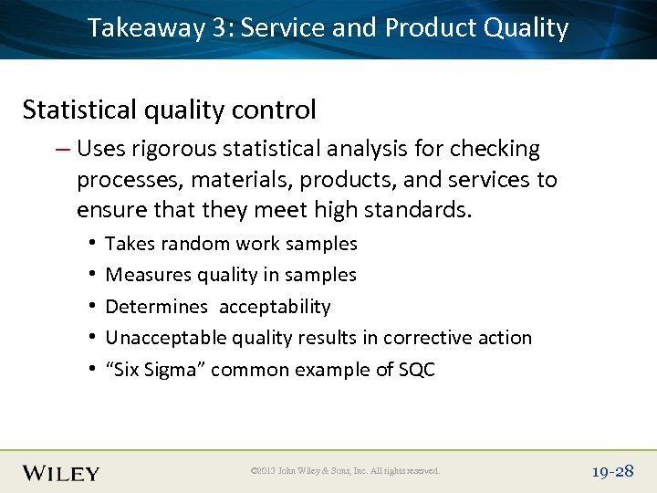 Place. Takeaway 3: Text Here Product Quality Slide Title Service and Statistical quality control
