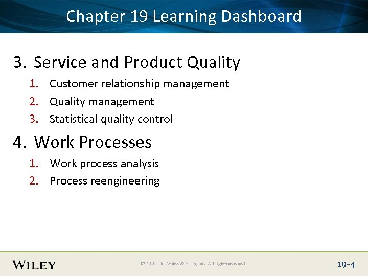 Place Slide Title 19 Learning Dashboard Chapter Text Here 3. Service and Product Quality
