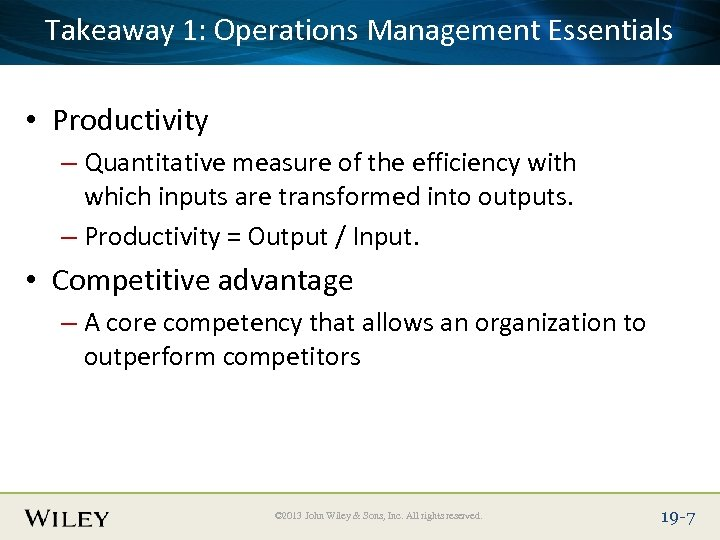 Takeaway Title Text Here Place Slide 1: Operations Management Essentials • Productivity – Quantitative